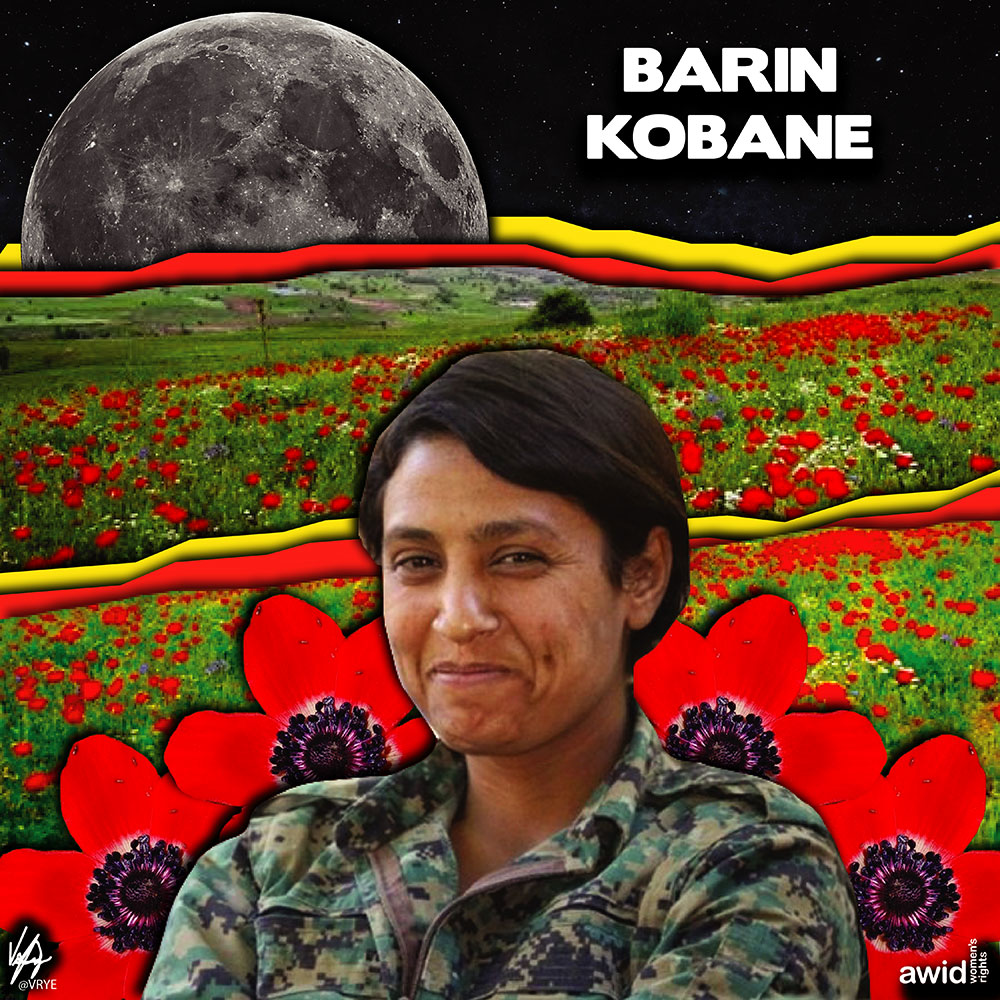 "<strong>Barin </strong>was a member of the all-women fighting unit of the Kurdish People's Protection Unit (YPG). She was killed while on active duty. <br /><a href=""https://www.awid.org/whrd/barin-kobane"" title=""WHRD: Barin Kobane"">Read more ></a>"