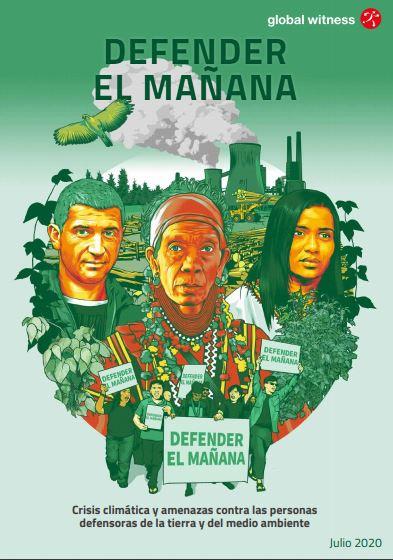 Global Witness report cover - Defending Tomorrow - SPANISH