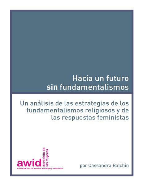Hacia un futuro sin fundamentalismos