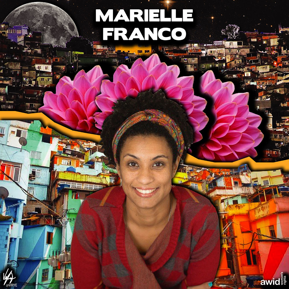 "<strong>Marielle </strong>was a Brazilian politician, feminist, and human rights activist. She was an outspoken critic of police brutality and extrajudicial killings.<br /><a href=""https://www.awid.org/whrd/marielle-franco"" title=""WHRD: Marielle Franco"">Read more ></a>"