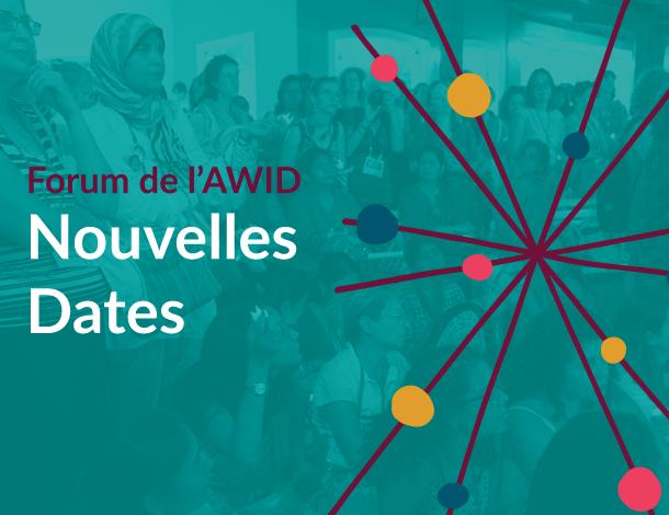 Forum de l'AWID - Nouvelles dates (610x470)