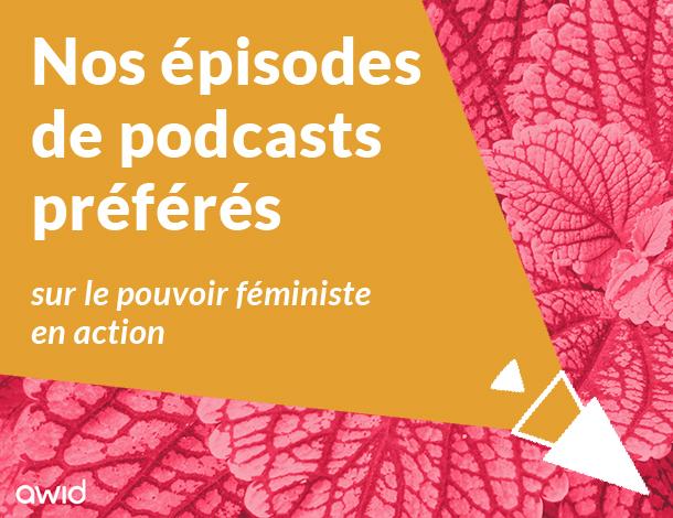 Nos épisodes de podcasts préférés - FR tile (610x470)