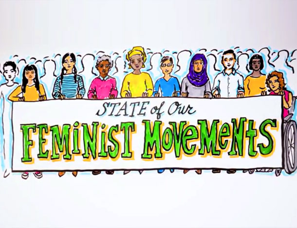 State of our Feminist Movement - Animation cover (610x470)