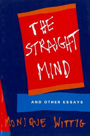 The Straight Mind - Monique Wittig