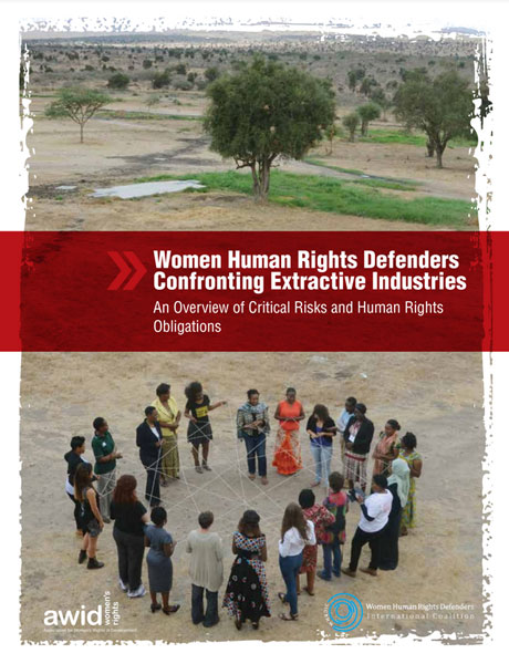 Women Human Rights Defenders Confronting Extractive Industries - Report cover