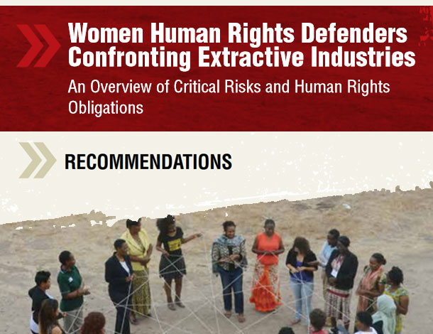 Women Human Rights Defenders Confronting Extractive Industries - Recommendation - EN (610x470)