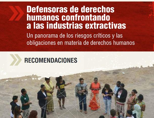 Defensoras de derechos humanos confrontando a las industrias extractivas - Recomendaciones (610x470)